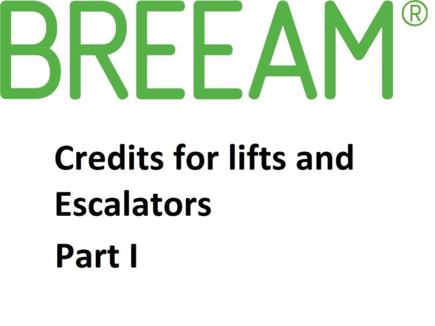 BREEAM Credits for Lifts Part I