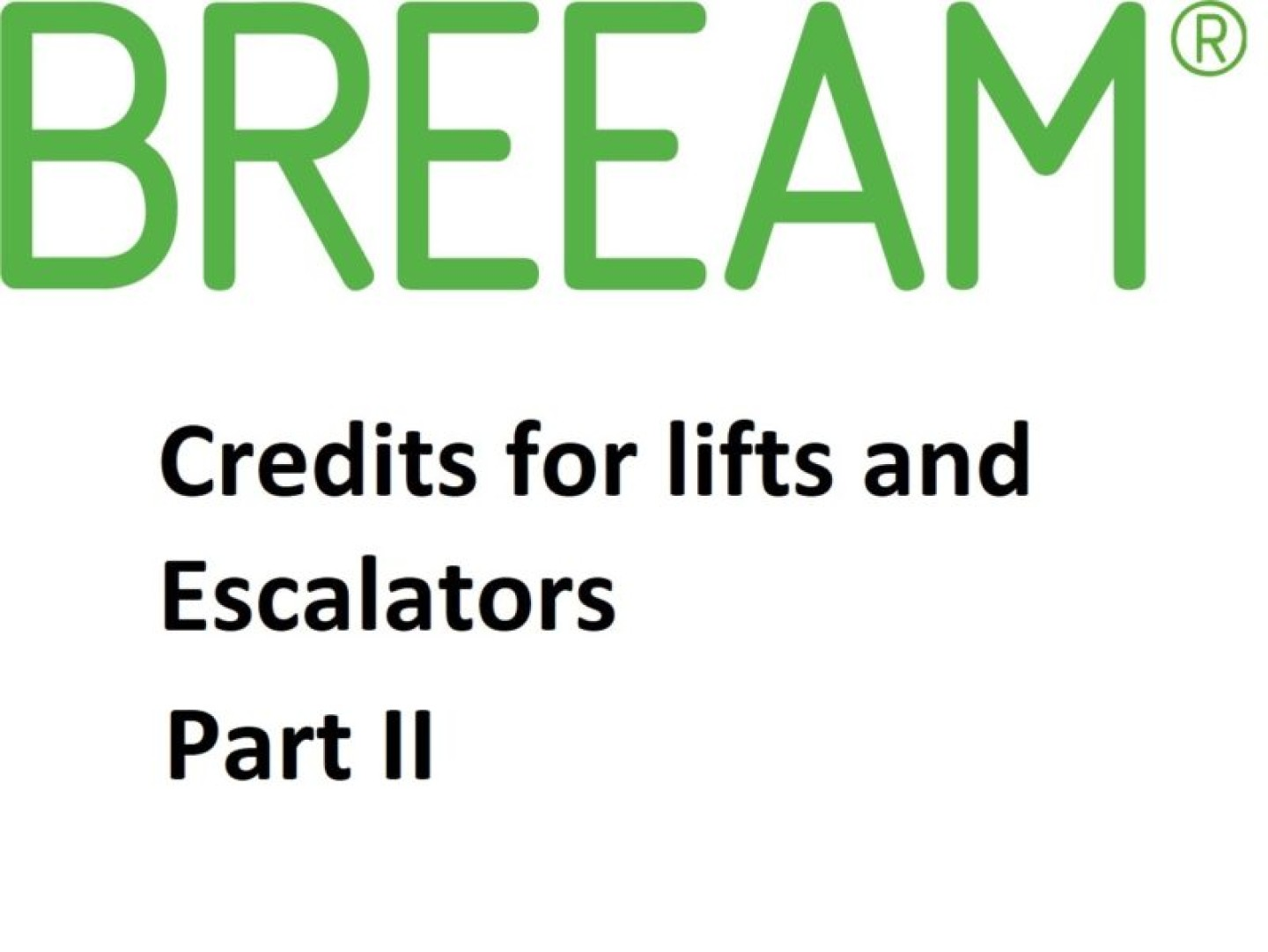 BREEAM Credits for Lifts Part II