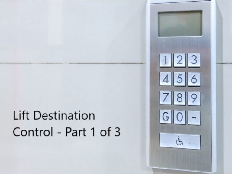 Lift Destination Control Consultant Part 1